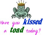 Kiss a Toad?