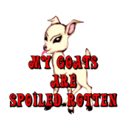 My Goats R Spoiled
