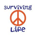 SURVIVING LIFE!!!