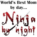 World's Best Mom Ninja