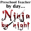 Preschool Teacher Ninja