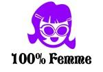 100% Femme Lesbian T-Shirts & Gifts