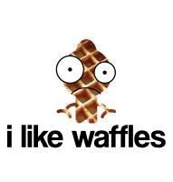 I like waffles
