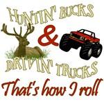 Drivin' Trucks & Huntin' Bucks