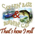 Catchin' Bass & Burnin' Gas