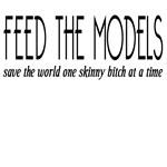 Feed A Model