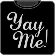 Yay Me!