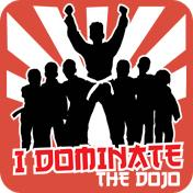 I Dominate The Dojo