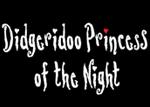 Didgeridoo Princess of the Night