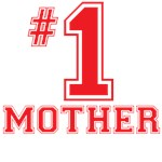 #1 Mother T-Shirts
