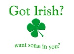 Got Irish? Want Some in You?