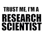 Trust Me, I'm A Research Scientist