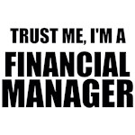 Trust Me, I'm A Financial Manager