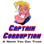 Captain Corruption - A Name You Can Trust