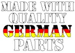 Made With Quality German Parts