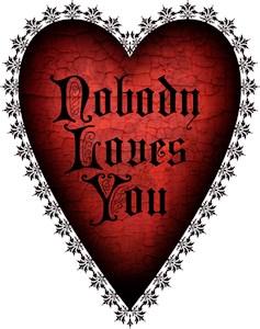 Nobody Loves You