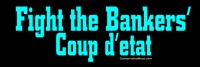 Fight the Bankers' Coup