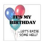 My Birthday - Raise Some Hell