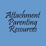 Attachment Parenting Resources