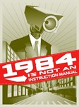 1984 is not an instruction manual