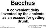 Bacchus...
