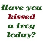 Have you kissed a frog today?