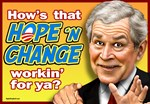 Bush - Hope and Change?