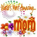 Most Amazing Mom