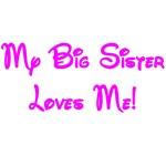 My Big Sister Loves Me! purple/blue/red/green/teal