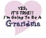 Yes True Going To Be Grandma