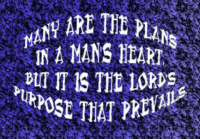 RELIGION/MANY ARE THE PLANS IN A MAN'S HEART