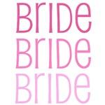 Bride Bride Bride