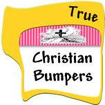 True Christian Bumper Stickers