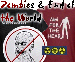Zombie Tees & End Of The World Shirts