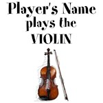 (Your Name Here) plays the Violin