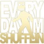 Everyday Shufflin Gold Blockhead