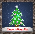 Unique Holiday Gifts!