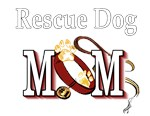 Rescue Dog Mom Gifts