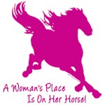 A Woman's Place Is On Her Horse, saying