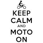 Keep Calm Moto On Design
