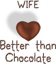 Wife - Better Than Chocolate