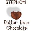 Stepmom - Better Than Chocolate