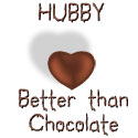 Hubby - Better Than Chocolate