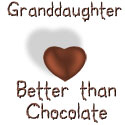 Granddaughter  - Better Than Chocolate