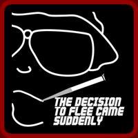 Decision to Flee