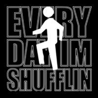 Every Day I'm Shuffling