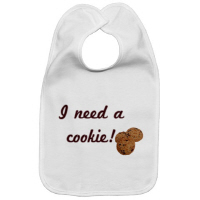 I Need a Cookie! Toddler Baby Infant T Shirts Gift