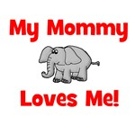 My Mommy Loves Me! w/elephant