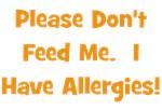 Please Don't Feed Me - Allergies - Orange