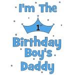 1st Birthday Boy's Daddy!